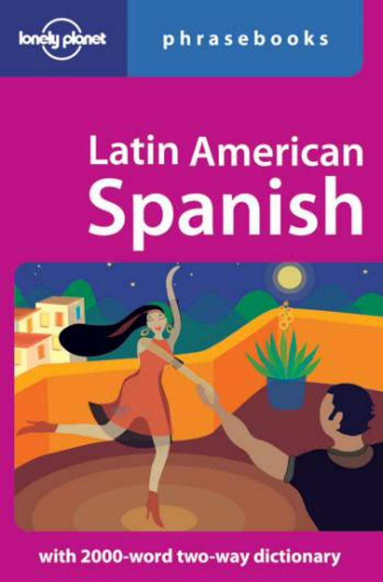 Latin American Spanish Phrasebook af Lonely Planet