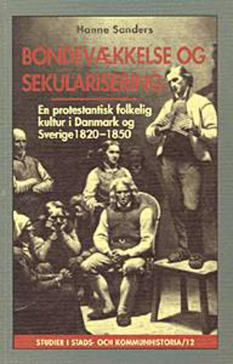 Bondevækkelse og sekularisering af Hanne Sanders