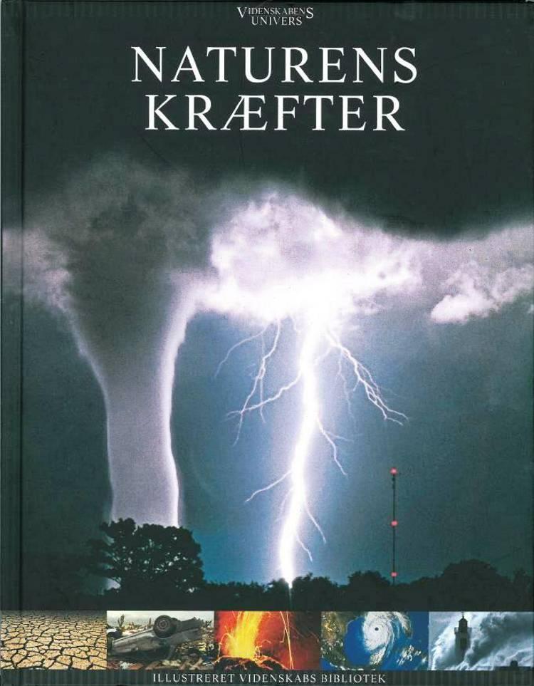 Videnskabens Univers: Naturens kræfter af Erik, Cappelen og Buch m.fl.