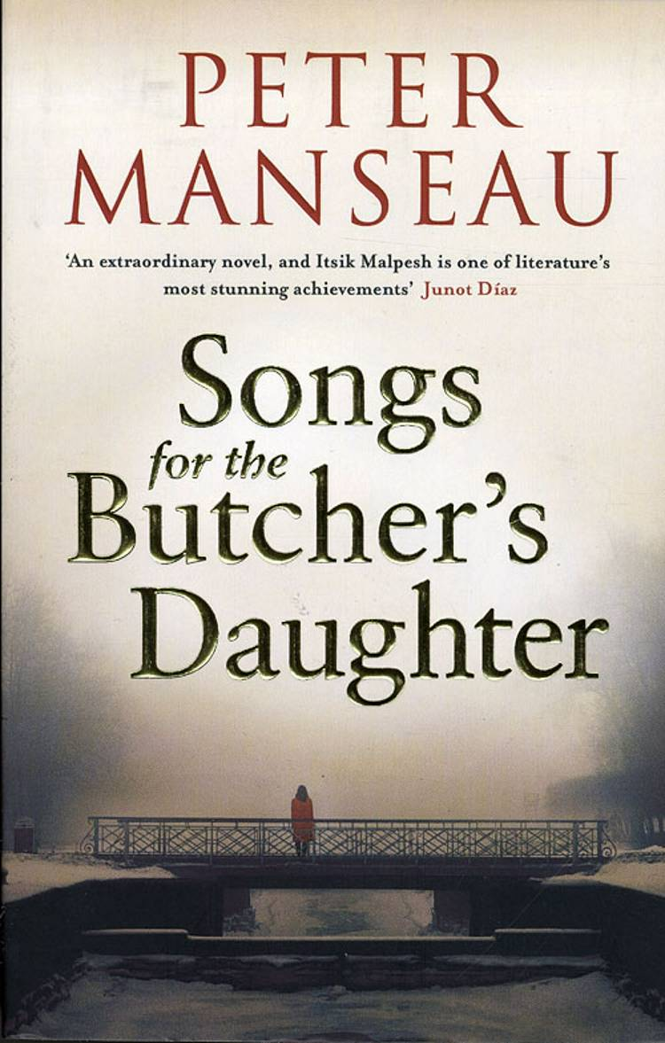 Songs for the Butchers Daughter af Peter Manseau