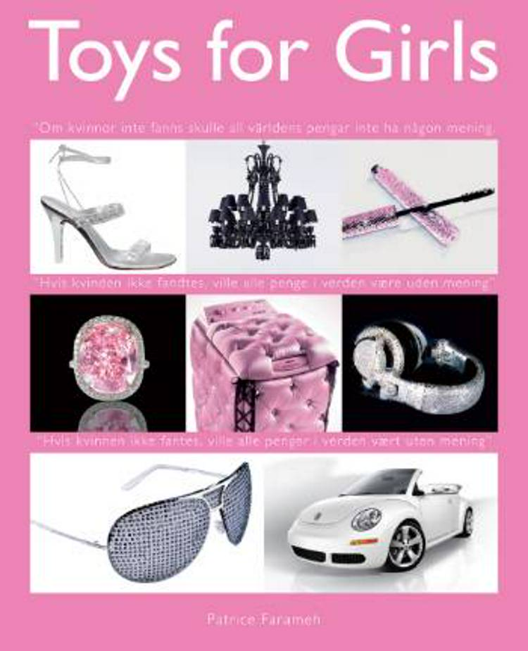 Toys for Girls af Patrice Farameh