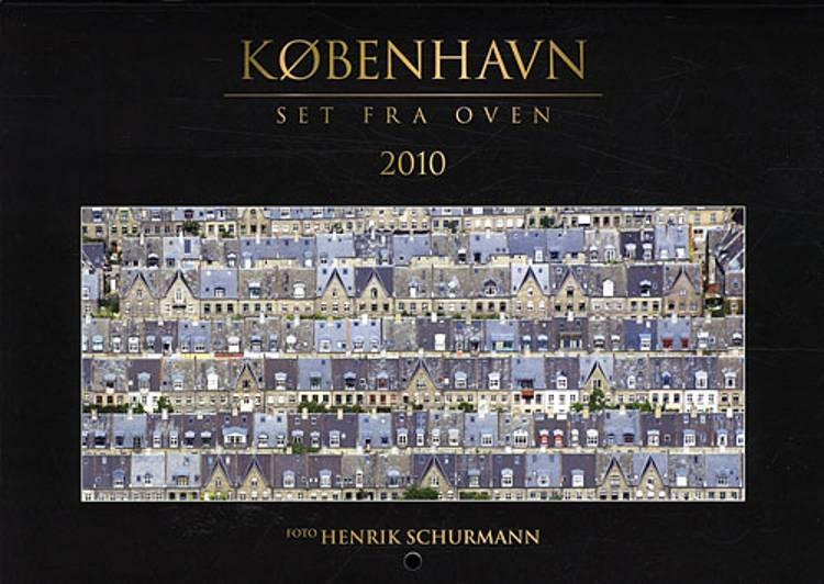København set fra oven - 2010 Kalender