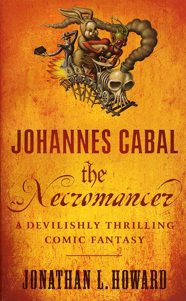 Johannes Cabal the Necromancer af Jonathan L. Howard