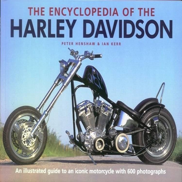 Encyclopedia of Harley Davidson af Henshaw og Kerr