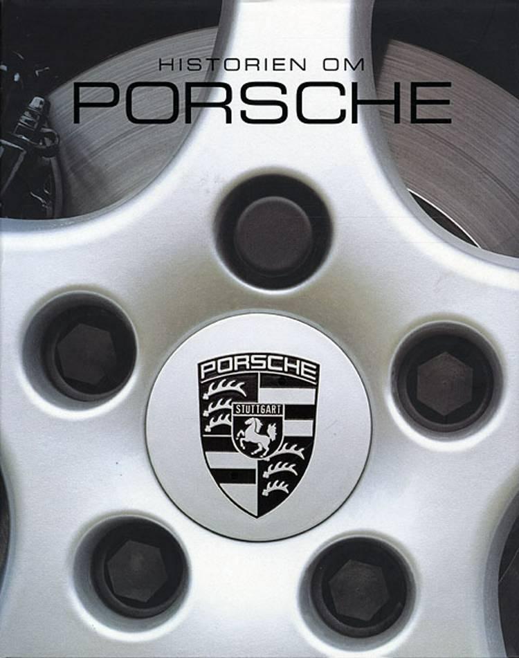 Historien om Porsche af Helen Smith og Stuart Gallagher