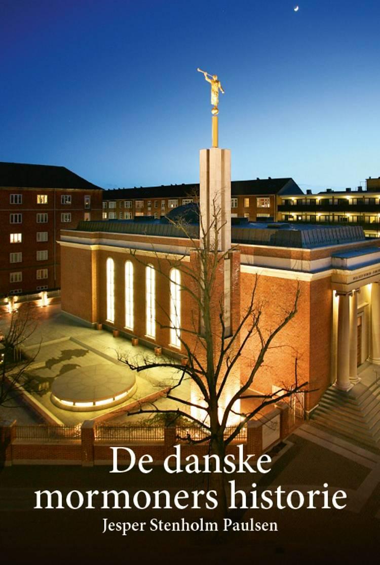 De danske mormoners historie af Jesper Stenholm Paulsen