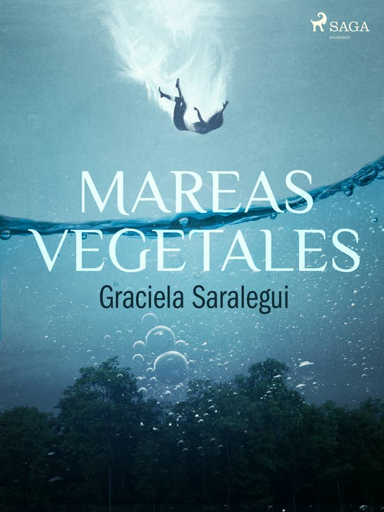 Mares vegetales af Graciela Saralegui