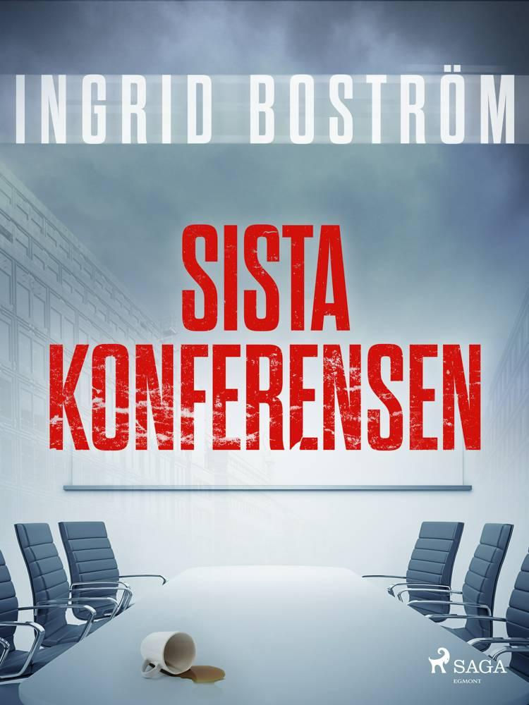 Sista konferensen af Ingrid Boström