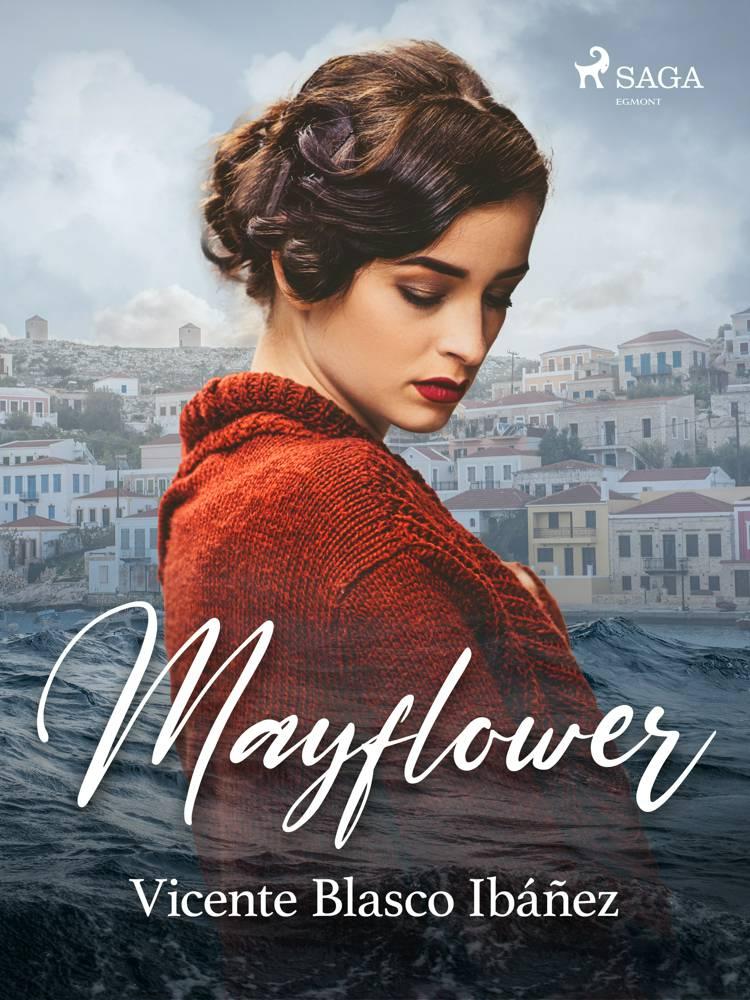 Mayflower af Vicente Blasco Ibañez