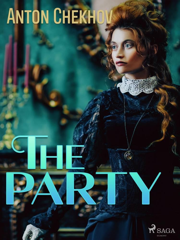 The Party af Anton Chekhov