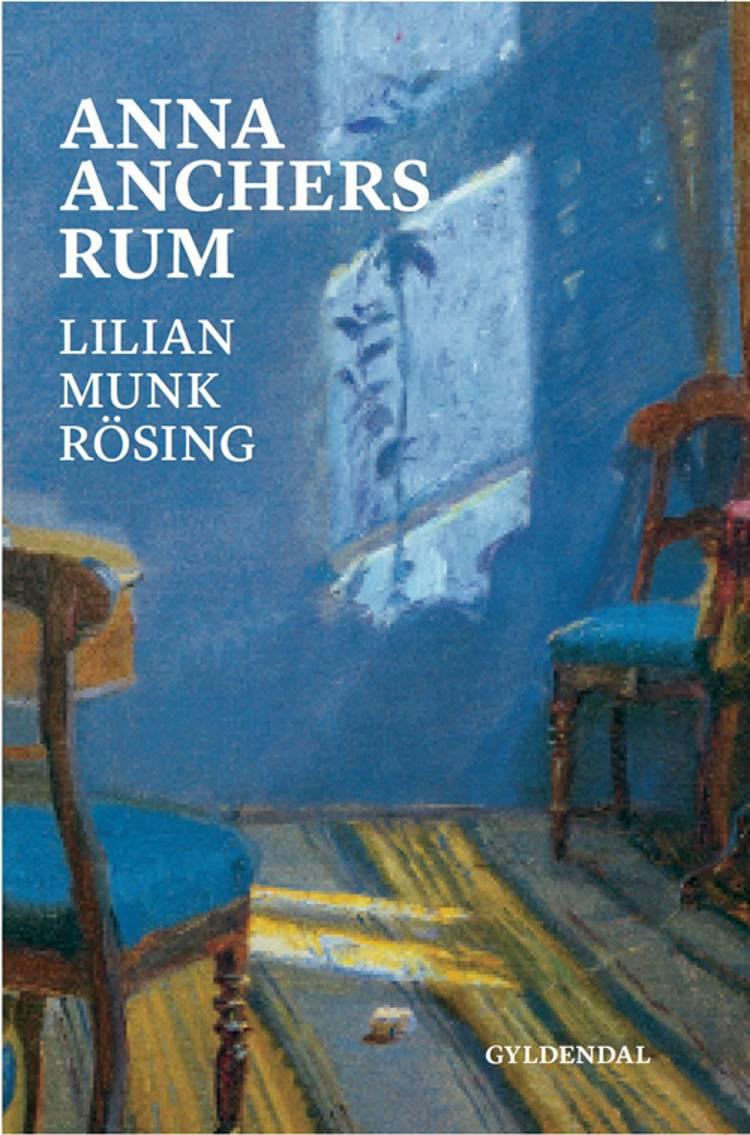 Anna Anchers rum af Lilian Munk Rösing