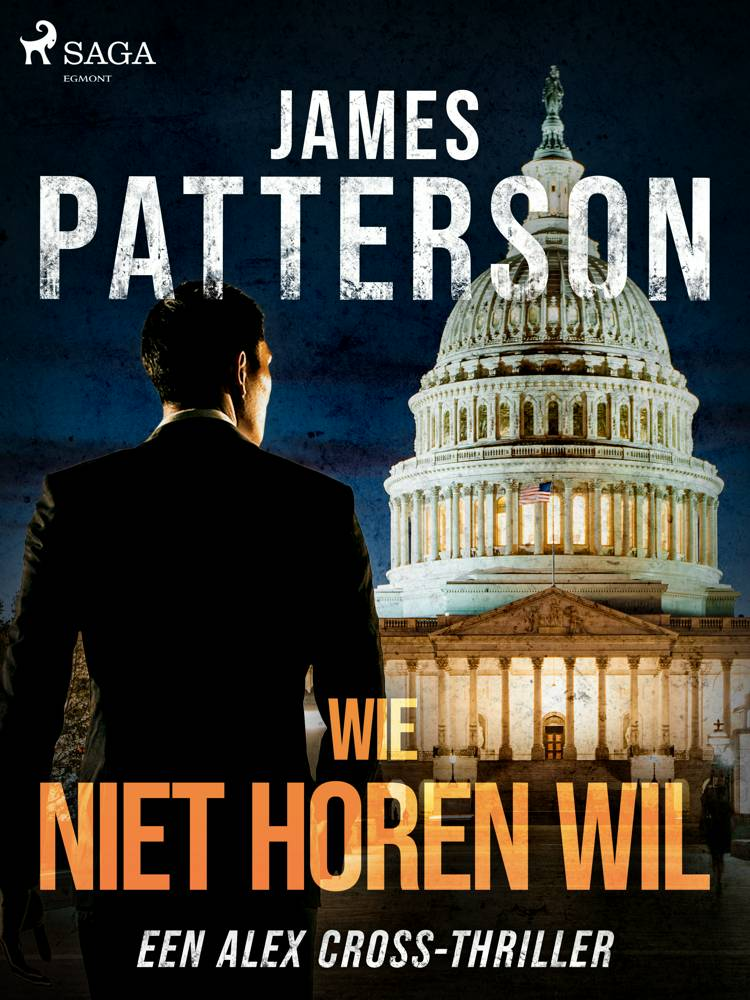 Wie niet horen wil af James Patterson