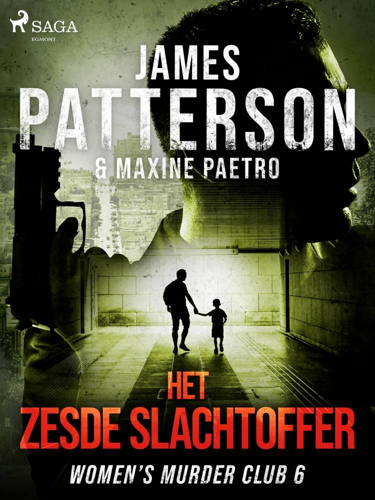 Het zesde slachtoffer af James Patterson