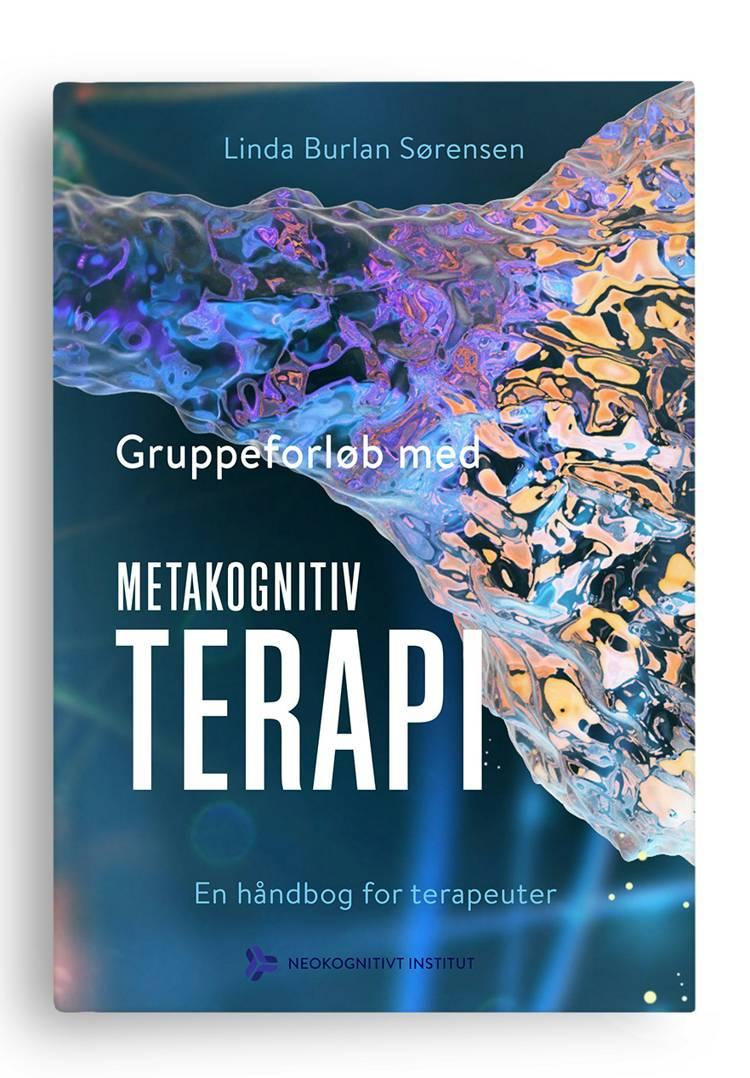Gruppeforløb med metakognitiv terapi af Linda Burlan Sørensen