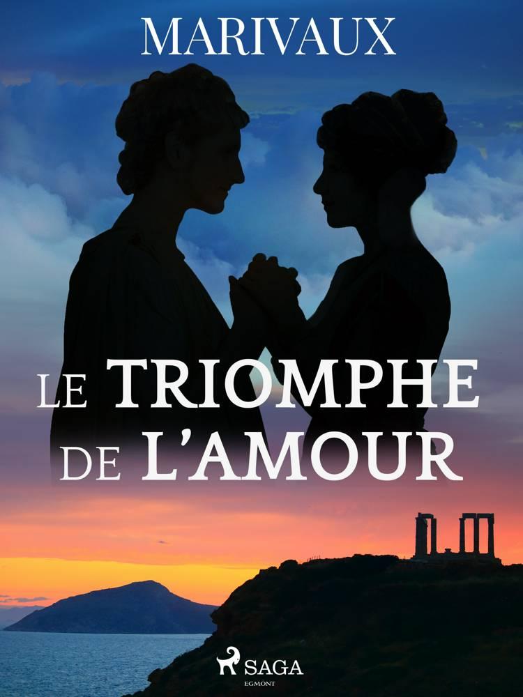 Le Triomphe de l'Amour af Pierre de Marivaux