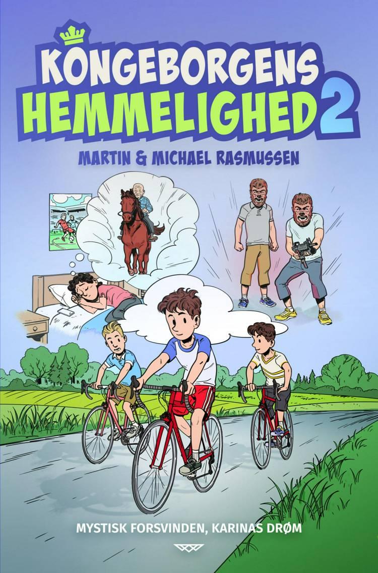 Kongeborgens hemmelighed 2 af Michael Rasmussen og Martin Rasmussen