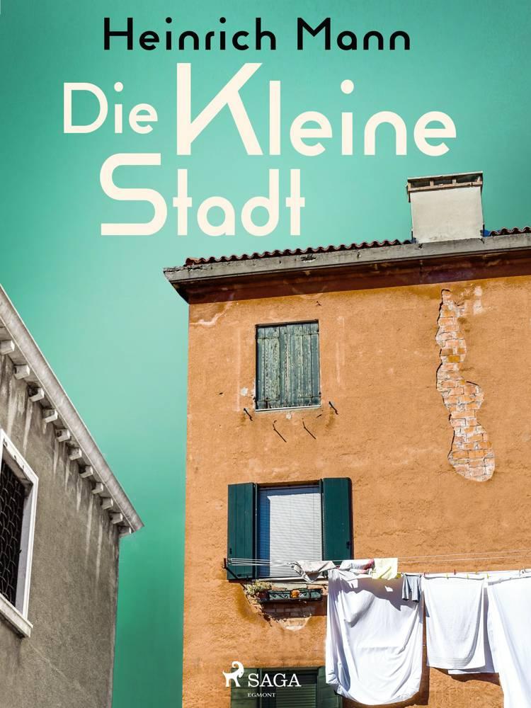 Die kleine Stadt af Heinrich Mann