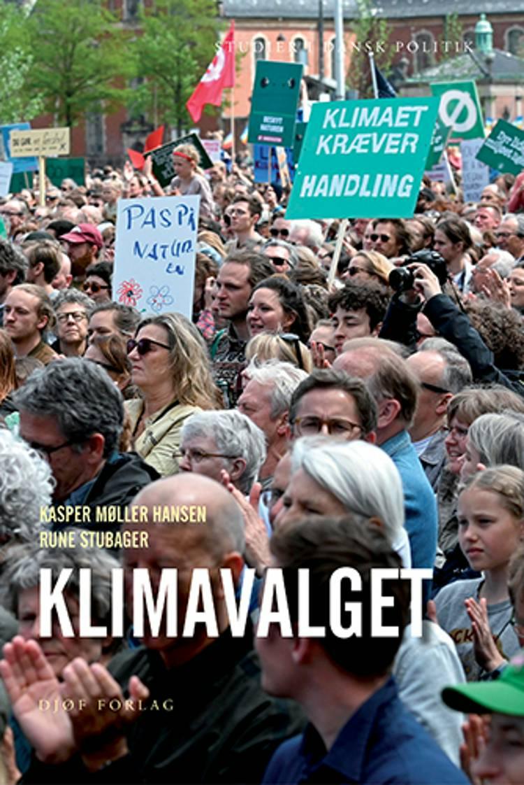 Klimavalget af Rune Stubager og Kasper Møller Hansen