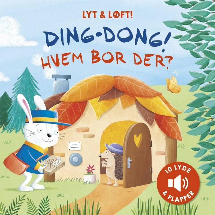 Ding-dong! Hvem bor der? af Katharina E. Volk