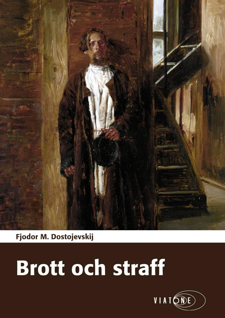 Brott och straff af F. M. Dostojevskij