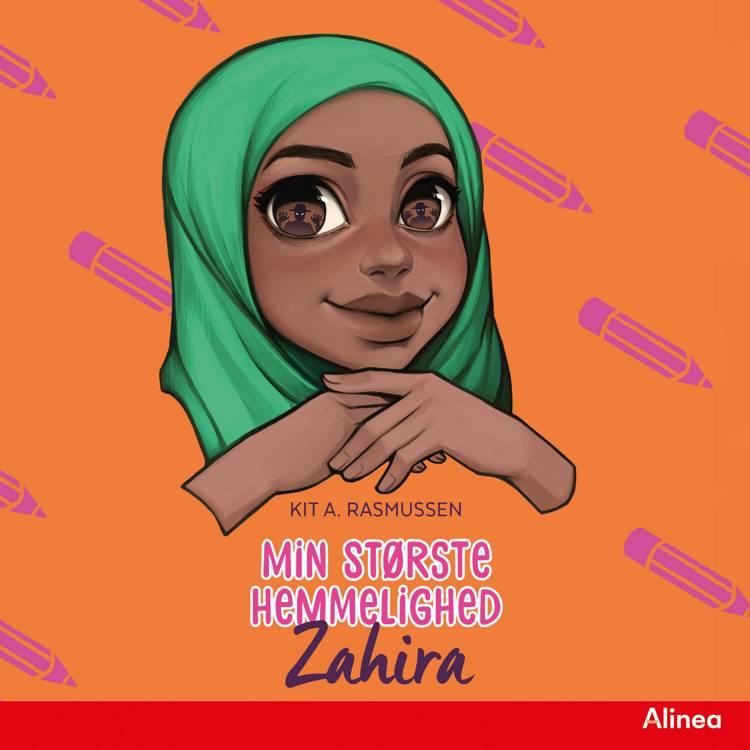 Min største hemmelighed - Zahira af Kit A. Rasmussen