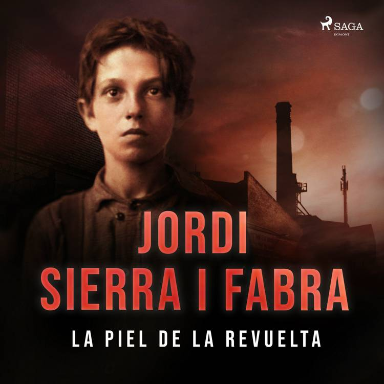 La piel de la revuelta af Jordi Sierra i Fabra