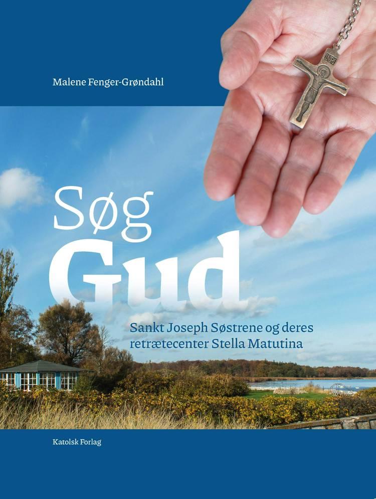 Søg Gud af Malene Fenger-Grøndahl