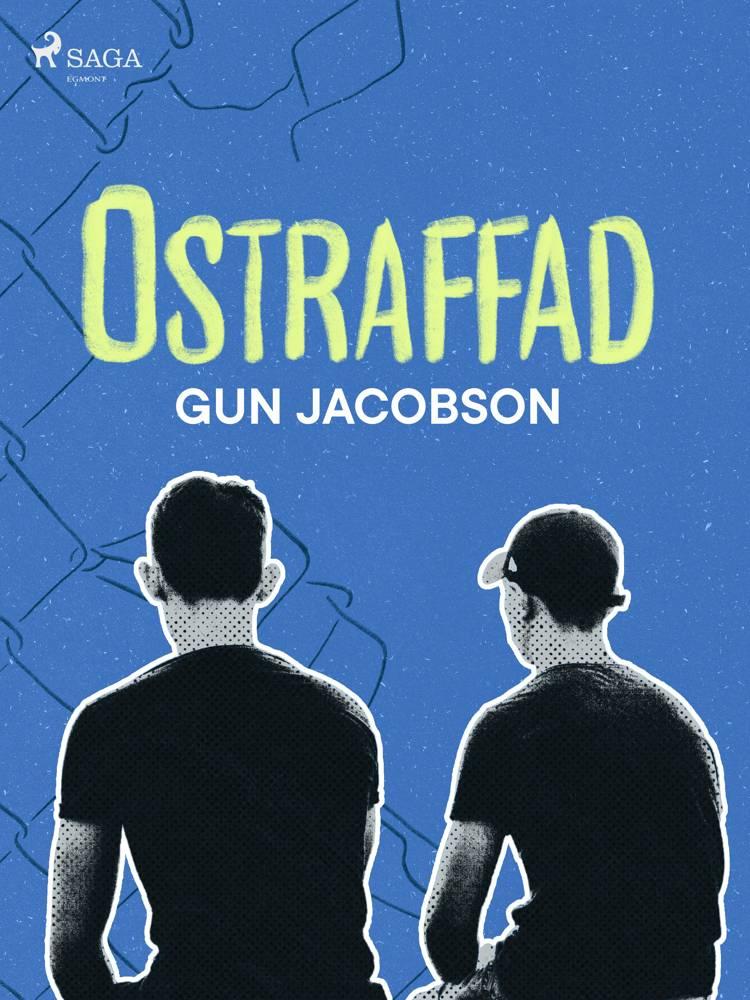 Ostraffad af Gun Jacobson