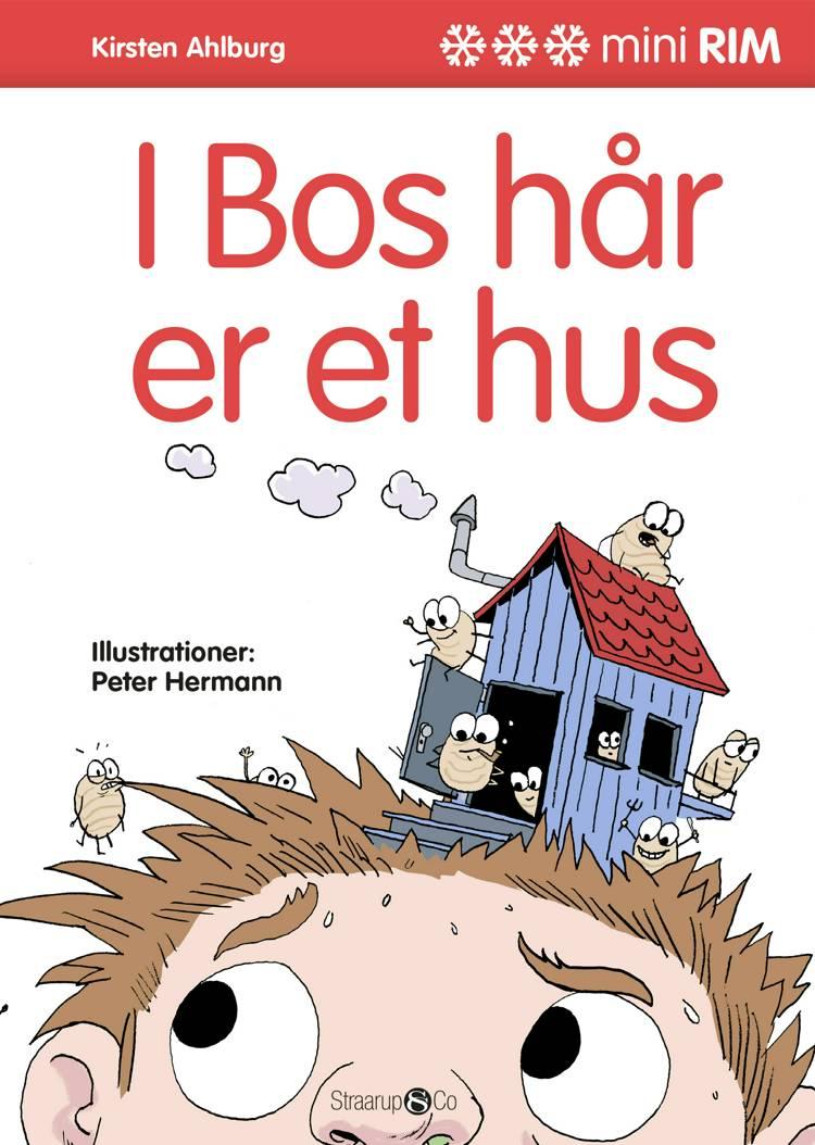 I Bos hår er et hus af Kirsten Ahlburg