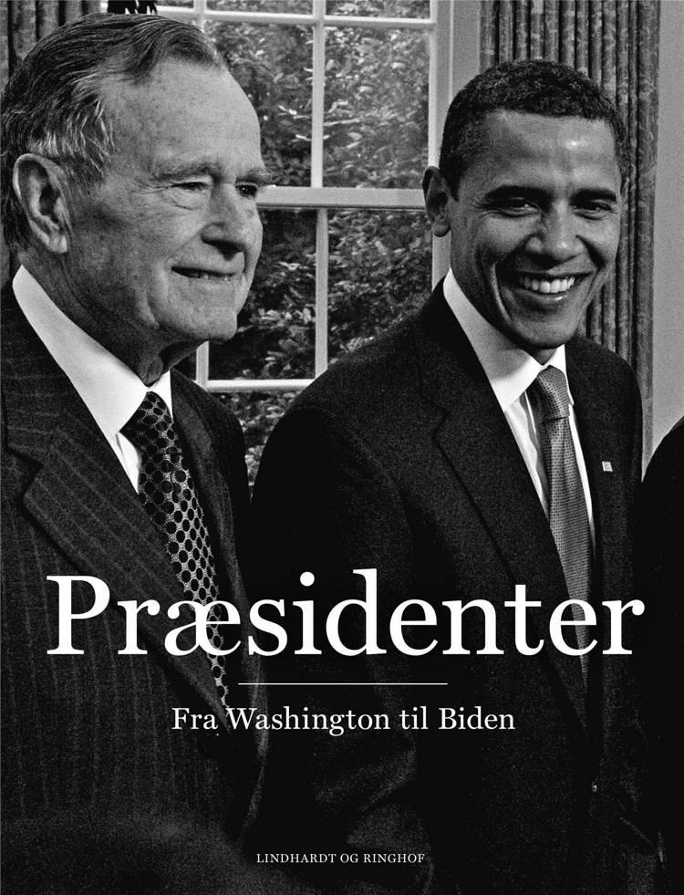 Præsidenter - fra Washington til Biden af Rasmus Dahlberg og Philip Christian Ulrich