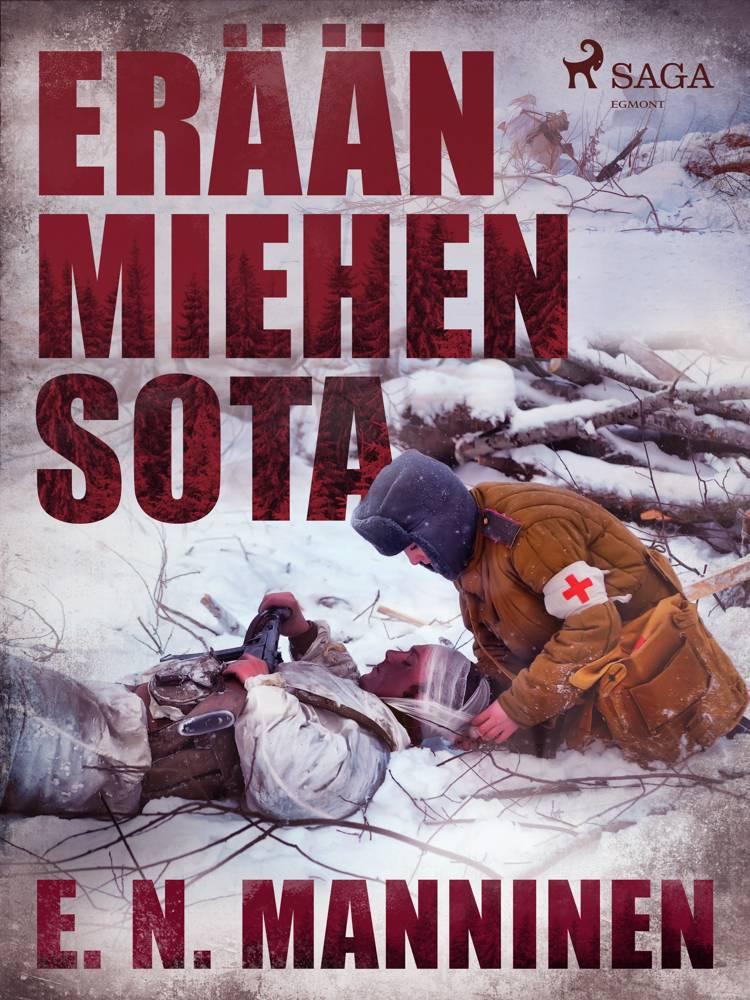 Erään miehen sota af E. N. Manninen