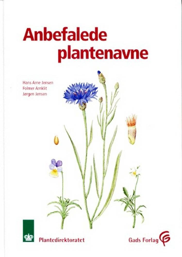 Anbefalede plantenavne af Jørgen Jensen, Hans Arne Jensen og Folmer Arnklit