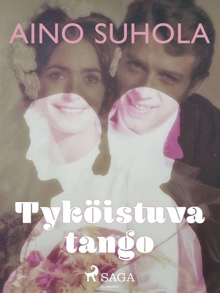Tyköistuva tango af Aino Suhola
