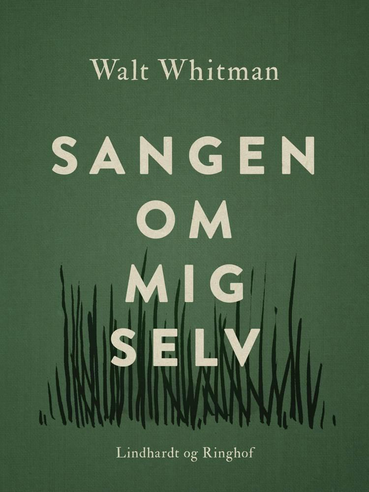 Sangen om mig selv af Walt Whitman