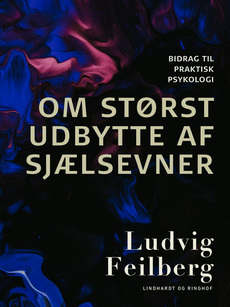 Om størst udbytte af sjælsevner af Ludvig Feilberg