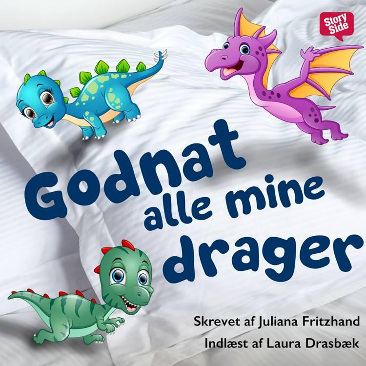 Godnat alle mine drager - Sæson 1 af Juliana Fritzhand