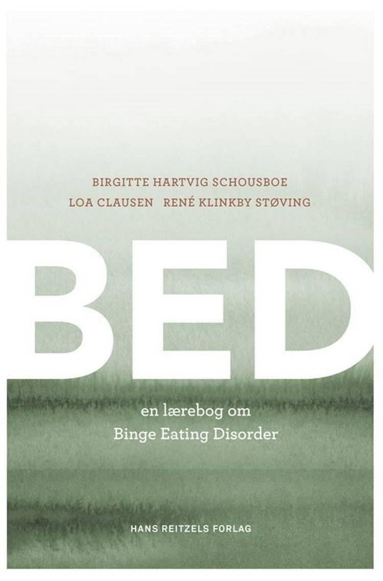 BED af Birgitte Hartvig Schousboe, René Klinkby Støving og Loa Clausen