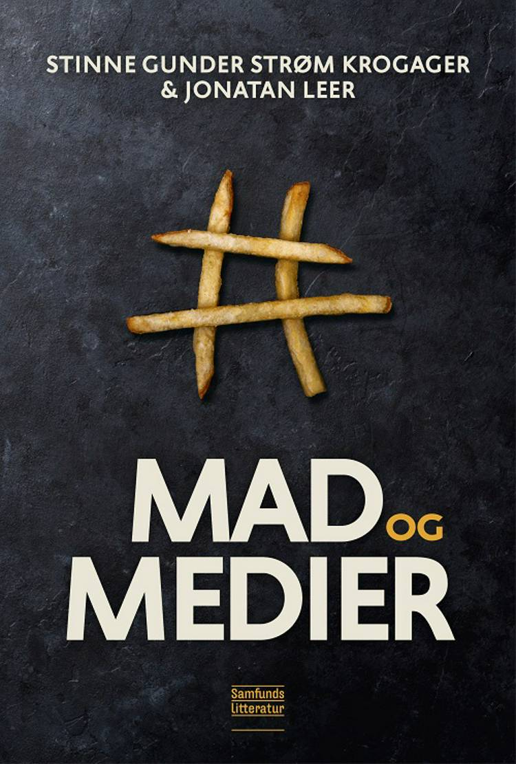 Mad og medier af Jonatan Leer og Stinne Gunder Strøm Krogager