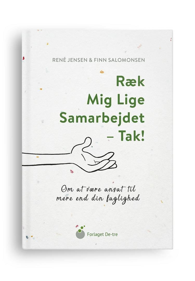 Ræk mig lige samarbejdet - tak! af René Jensen og Finn Salomonsen