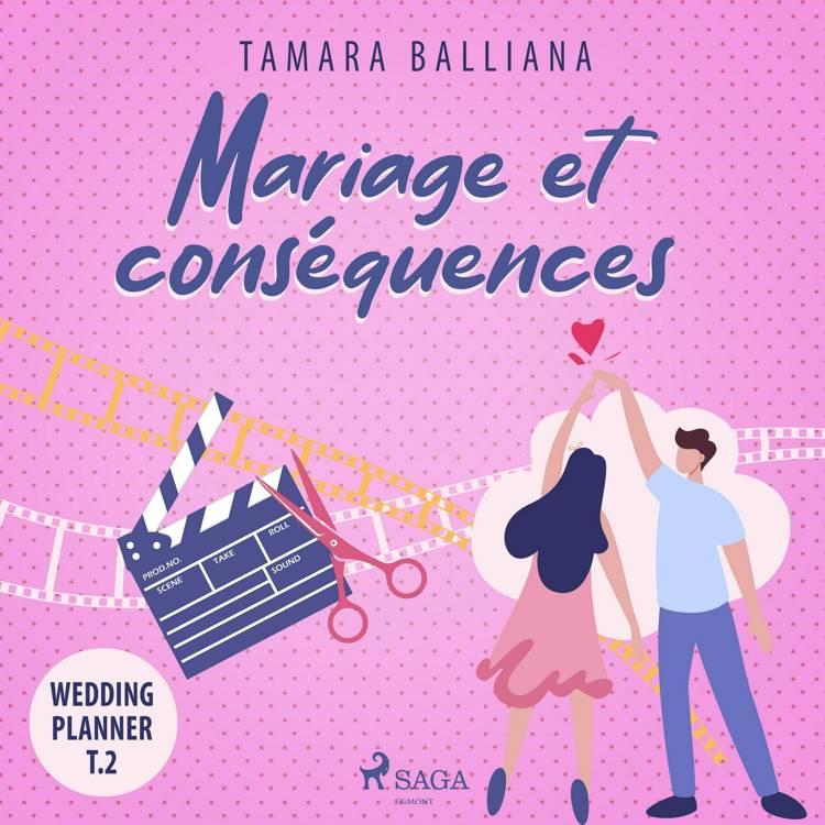 Mariage et conséquences af Tamara Balliana
