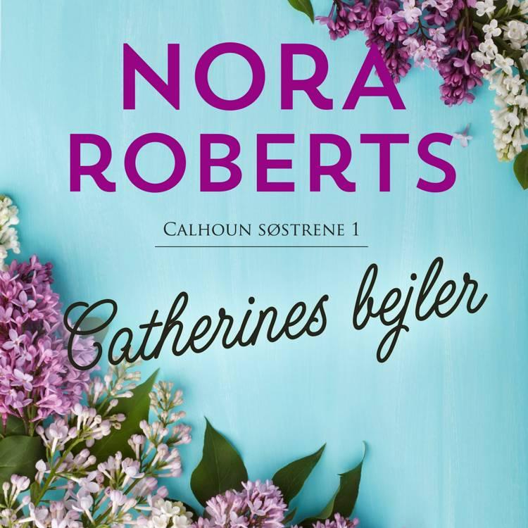 Catherines bejler af Nora Roberts