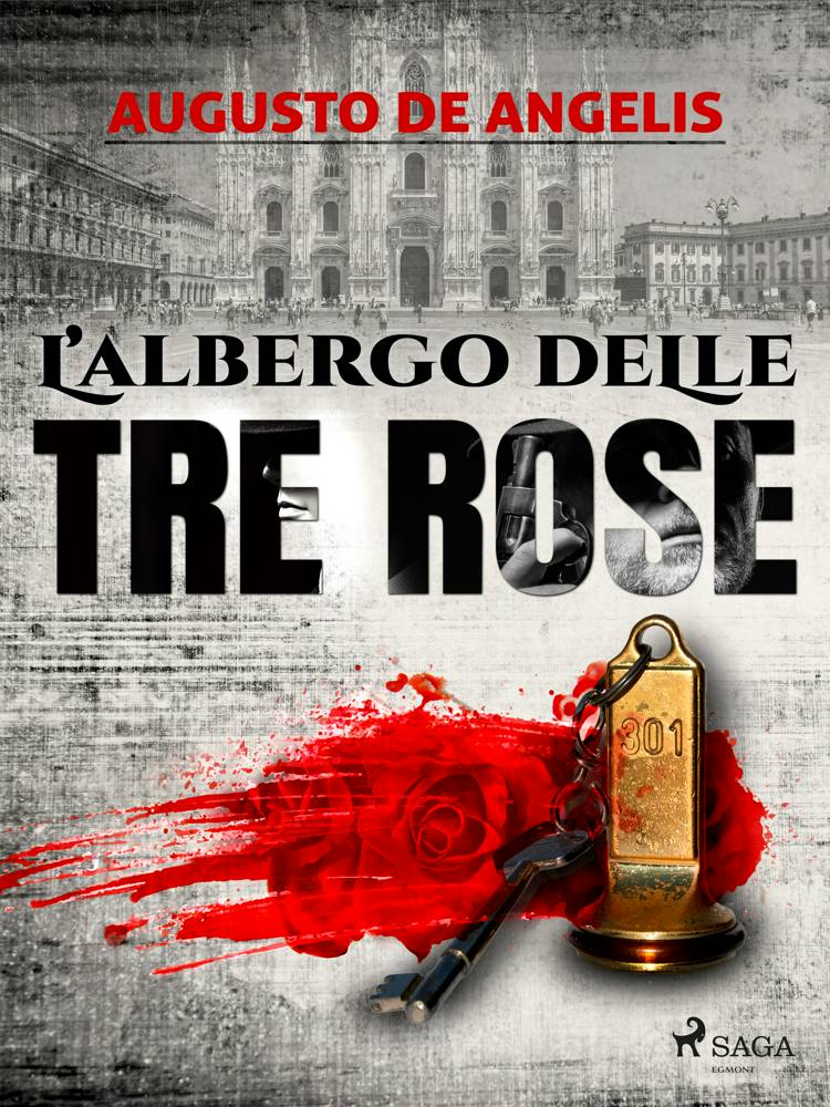 L'albergo delle Tre Rose af Augusto De Angelis