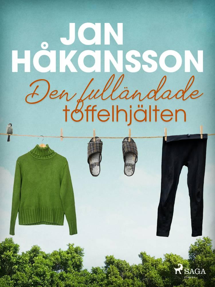Den fulländade toffelhjälten af Jan Håkansson