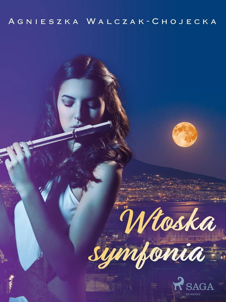 Włoska symfonia af Agnieszka Walczak-Chojecka