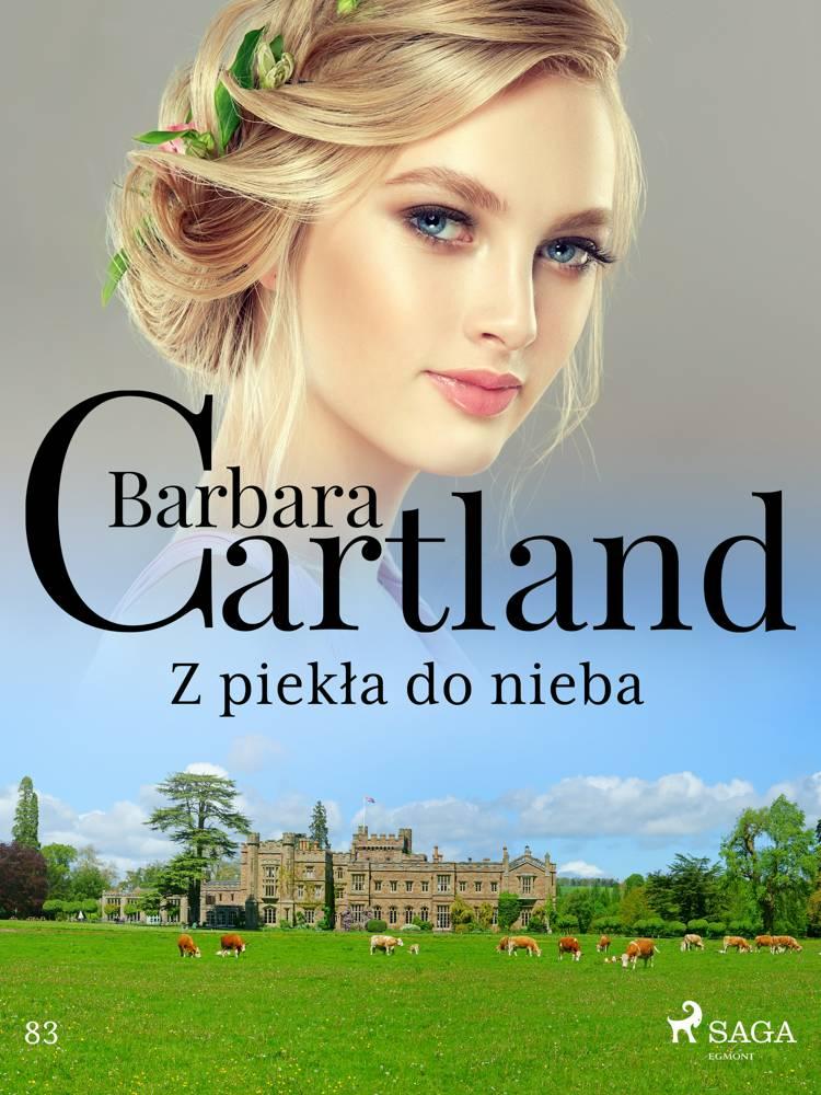 Z piekła do nieba - Ponadczasowe historie miłosne Barbary Cartland af Barbara Cartland