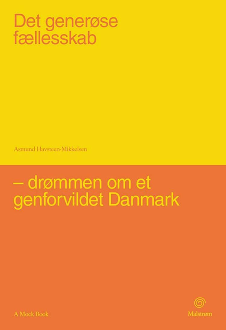 Det generøse fællesskab af Asmund Havsteen-Mikkelsen