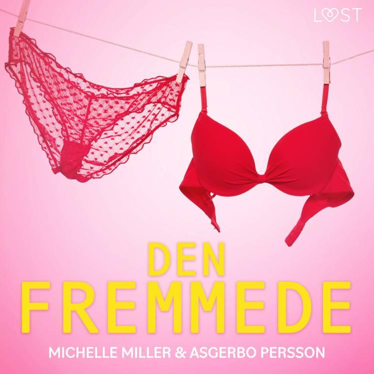 Den fremmede - erotisk novelle af Asgerbo Persson og Michelle Miller