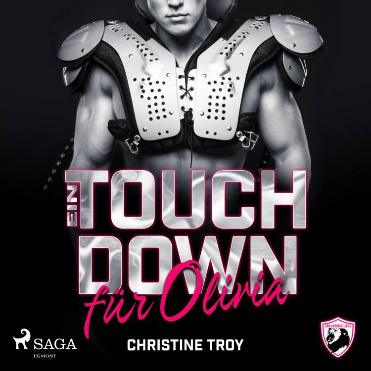 Ein Touchdown für Olivia (San Antonio Lions 1) af Christine Troy