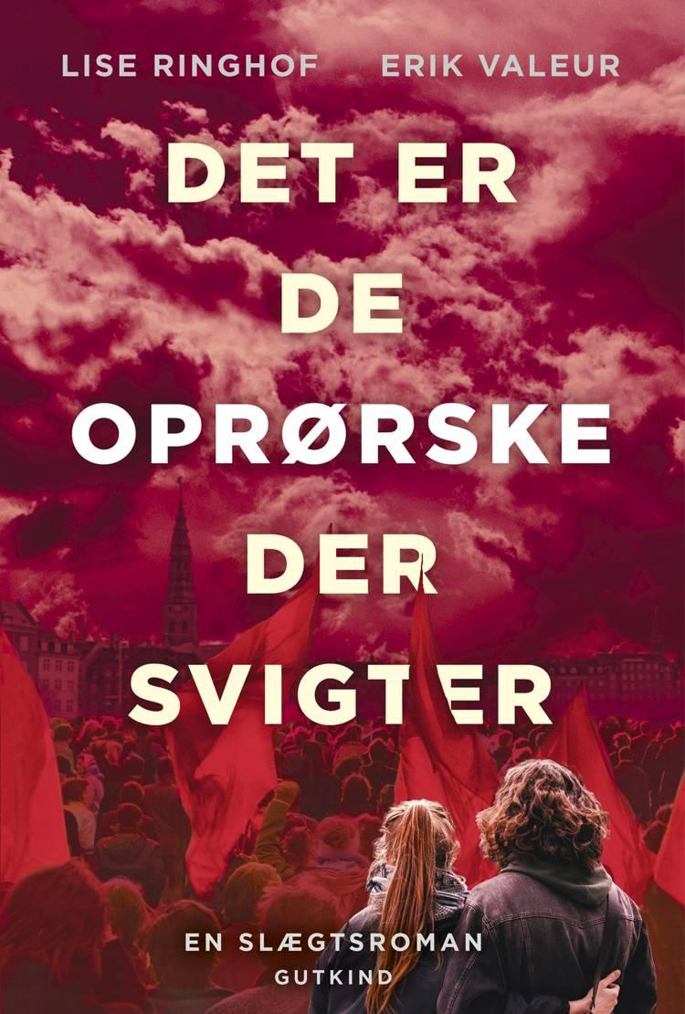 Det er de oprørske der svigter af Erik Valeur og Lise Ringhof