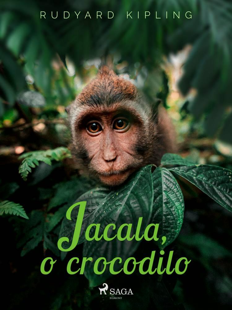 Jacala, o crocodilo af Rudyard Kipling